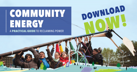 """Friends of the Earth """"Community Energy: A practical guide to reclaiming power"""""""